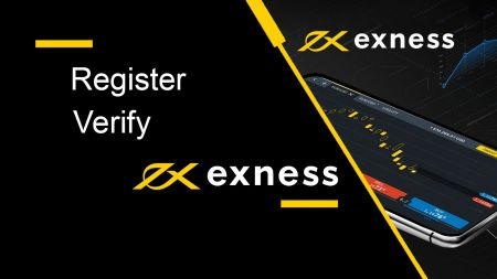How to Register and Verify Account in Exness